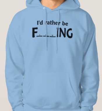I'D RATHER BE F____ING.